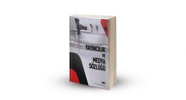 Yayıncılık ve Medya Sözlüğü